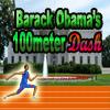 Barack Obamas 100meter Dash