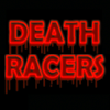 DEATHRACERS