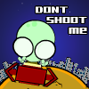 Don't Shoot Me