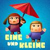 Eine und Kleine: chapter one