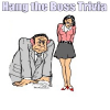 Hang the Boss. Trivia
