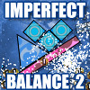 Imperfect Balance 2