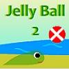 Jelly Ball 2