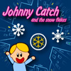 Johnny Catch and the Snow Flakes (iPhone edition)
