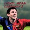 lionel messi castaway 2