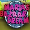 Maria's Bazaar Dream
