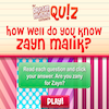 Quiz - Do You Know Zayn Malik?