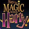 Say the Magic Word, Harry!