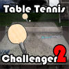 Table Tennis Challenger II