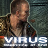 Virus – Begining Of End