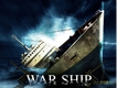 WAR SHIP