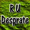 Are You desprate