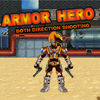 Armor Hero – Double Shooting(EN)