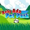 Baby Ada Pet Park