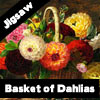 Basket of Dahlias Jigsaw