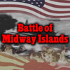 Battle of Midway Islands