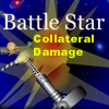 Battle Star Collateral Damage