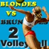Blondes VS Brunettes-2 Volleyball