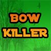 Bow Killer