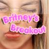 Britney's Breakout