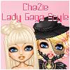 ChaZie Gaga Style