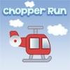 Chopper Run