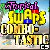 Tropical Swaps – Combotastic