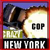 Crazy Cop: New York City!