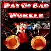 Day Of Bad Worker