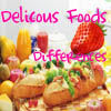 Delicious Foods Differences
