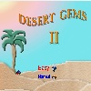 Desert Gems 2