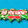 Did You Know: Christmas