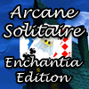 Arcane Solitaire – Enchantia Edition