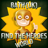 Find the Heroes World - Bath
