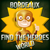 Find the Heroes World – Bordeaux