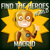 Find the Heroes World – Madrid