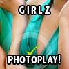 GIRLZ PHOTOPLAY!