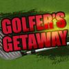 Golfer's Getaway