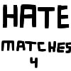 Hate Matches 4