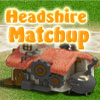 Headshire Matchup