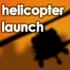 Helicopter Launch