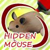 Hidden Mouse