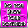 How well do you know your boyfriend