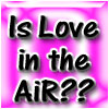 Is love in your air