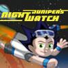 Juniper's Night Watch