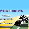 La Voiture de Police Folle (Crazy Police Car)