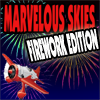 Marvelous Skies Firework Edition