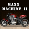 Maxx Machine II