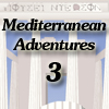 Mediterranean Adventures 3