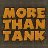 More Than Tank